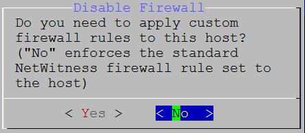 netwitness_10-disablefirewall-no.png