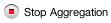 Stop Aggregation button