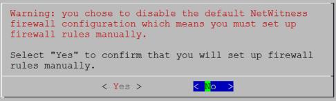 netwitness_11-disablefirewall-do-not-confirm_486x146.png