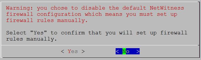 netwitness_11-disablefirewall-do-not-confirm.png