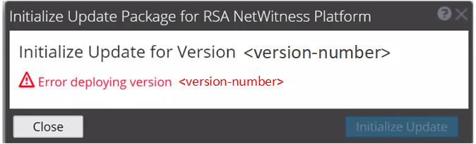 netwitness_offline-ui-update-errordeployingversion.png